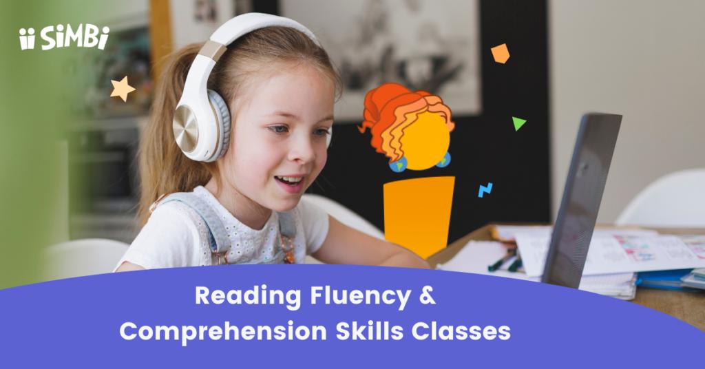 Reading Fluency & Comprehension Skills Classes